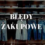bledy-zakupowe-minimalizm-blog