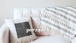 MINIMALIZM-A-PORZADEK-BLOG