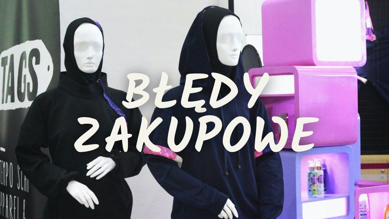 bledy-zakupowe-blog-minimalizm-chociazby-pl